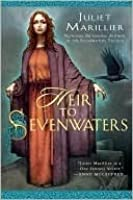 Heir to Sevenwaters (Sevenwaters, #4)