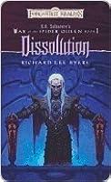 Dissolution (Forgotten Realms: War of the Spider Queen, #1)