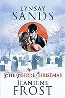 The Bite Before Christmas (Argeneau, #15.5; Night Huntress, #6.5)