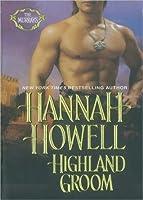 Highland Groom (Murray Family, #8) (MacEnroy, #2)