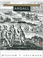 Argall: The True Story of Pocahontas and Captain John Smith