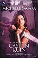 Cast in Ruin (Chronicles of Elantra, #7)