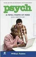 A Fatal Frame of Mind (Psych, #4)