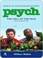 The Call of the Mild (Psych, #3)