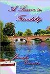 A Lesson in Friendship (Lesson Series, #4)