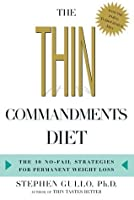 The Thin Commandments Diet:The Ten No-Fail Strategies for Permanent Weight Loss