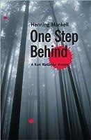 One Step Behind (Wallander, #7)