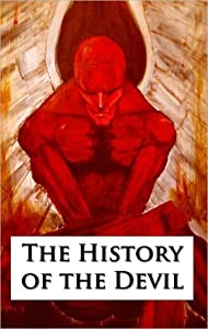The History of the Devil, As Well Ancient as Modern