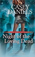 Night of the Loving Dead (Pepper Martin, #4)