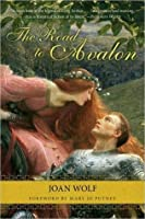 The Road to Avalon (Dark Ages of Britain, #1)