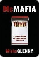 McMafia: A Journey Through the Global Underworld