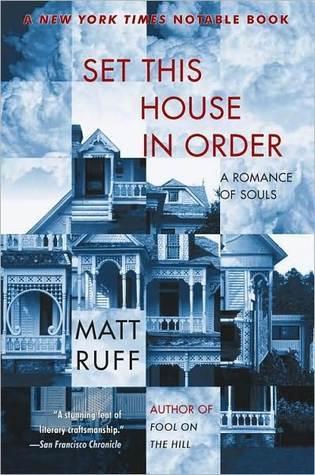 Set This House in Order by Matt Ruff