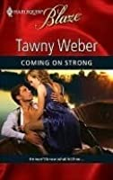 Coming On Strong (Harlequin Blaze #462)
