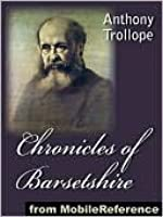 Chronicles of Barsetshire (The Barsetshire Chronicles)