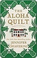 The Aloha Quilt (Elm Creek Quilts, #16)