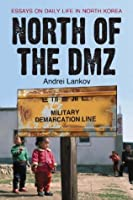 daily dmz essay in korea life north north