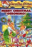 Merry Christmas, Geronimo! (Geronimo Stilton #12)