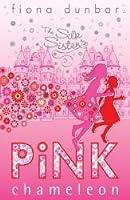 Pink Chameleon (Silk Sisters, #1)