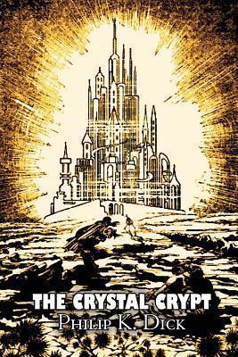 The Crystal Crypt: A Short Science Fiction Novel
