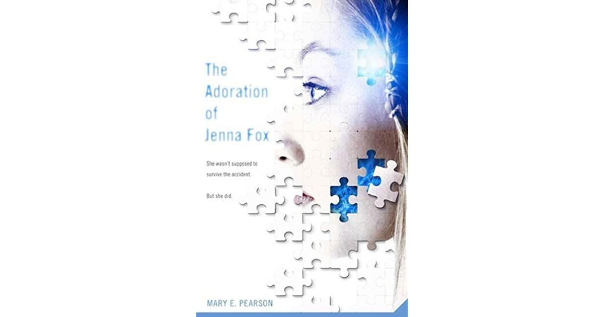 how the adoration of jenna fox essay The novel, the adoration of jenna fox lies under the category of young adult, sci-fi this novel is known as a sci-fi, young adult because it is written so teenagers can understand the book completely and enjoy a creepy science fiction side of a story.