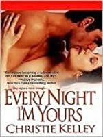 Every Night I'm Yours (The Spinster Club, #1)