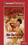 Love Me, Love My Bed by Rita Clay Estrada