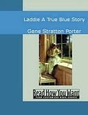 Laddie: A True Blue Story (Library of Indiana Classics)