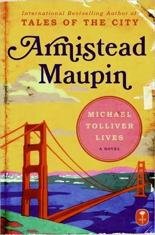 Michael Tolliver Lives by Armistead Maupin