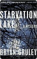 Starvation Lake (Starvation Lake Mystery, #1)