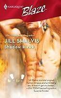 Shadow Hawk (Harlequin Blaze, #329)