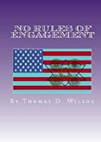 No Rules Of Engagement