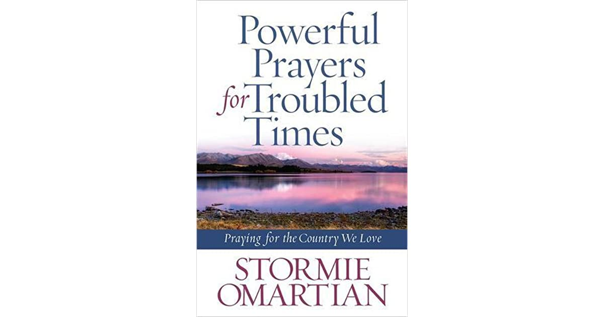 Powerful Prayers for Troubled Times