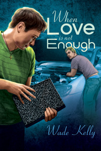 When Love Is Not Enough (Unconditional Love, #1)