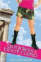 Goddess Boot Camp (Oh. My. Gods., #2)