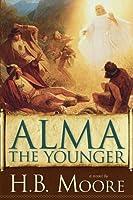 Alma the Younger (Book of Mormon, #3)
