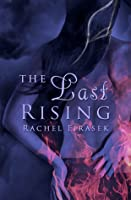 The Last Rising (Curse of the Phoenix, #1)