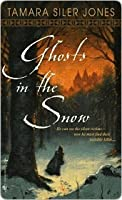 Ghosts in the Snow (Dubric Bryerly, #1)