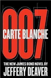 Carte Blanche (James Bond Extended Series, #45)
