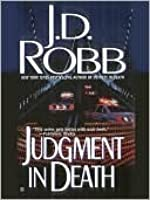 Judgment in Death (In Death, #11)