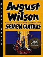 Seven guitars by august wilson seven guitars fandeluxe Choice Image