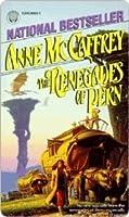 The Renegades of Pern (Pern: Dragonriders of Pern, #7)