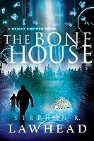 The Bone House (Bright Empires #2)