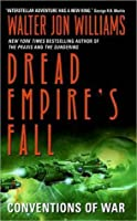 Conventions of War (Dread Empire's Fall, #3)