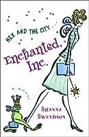 Enchanted, Inc. (Enchanted Inc., #1)