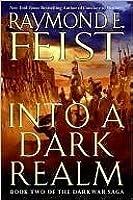 Into a Dark Realm (The Darkwar Saga, #2)
