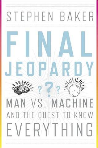 Final Jeopardy by Stephen  Baker