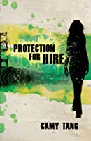 Protection for Hire (Protection for Hire, #1)