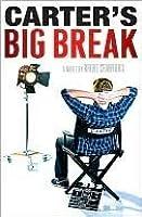 Carter's Big Break (Carter Finally Gets It #2)