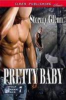 Pretty Baby (Wolf Creek Pack, #7)