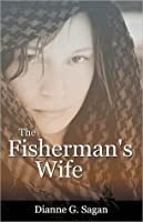 The Fisherman's Wife: Women of the New Testament Novel